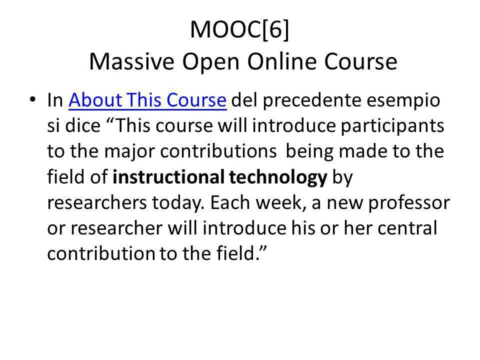 MOOC[6] Massive Open Online Course